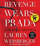 Revenge Wears Prada: The Devil Returns Lauren Weisberger