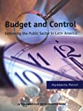 img - for Budget and Control: Reforming the Public Sector in Latin America (Inter-American Development Bank) book / textbook / text book