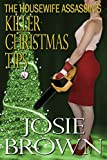 The Housewife Assassins Killer Christmas Tips (Housewife Assassin Series, Book 3)
