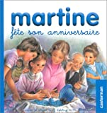 echange, troc Marcel Marlier, Gilbert Delahaye - Martine fête son anniversaire (petit format)