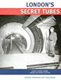 img - for London's Secret Tubes book / textbook / text book