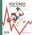 Le New Yorker : Le monde des affaires