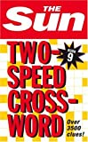 The Sun Two-Speed Crossword Book 9: Bk. 9