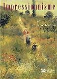 echange, troc Collectif - L'impressionnisme : Les Grands Maîtres et leur temps