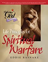Life Principles for Spiritual Warfare (Following God Discipleship)