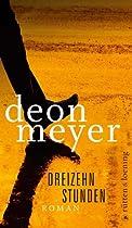 Dreizehn Stunden: Roman