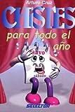 Chistes para todo el ano/ Jokes for the whole year (Spanish Edition)