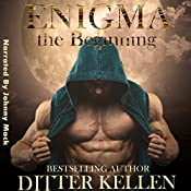 Enigma: The Beginning: A Three-Book Boxed Set | [Ditter Kellen]