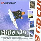 Rip Curl - 'Ride On'