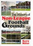 The History of Non-league Football Gr...