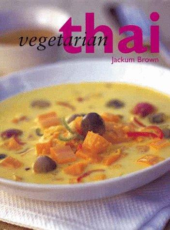 Vegetarian Thai by Jackum Brown, Sandra Lane