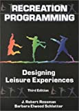 img - for Recreation Programming: Designing Leisure Experiences book / textbook / text book