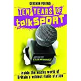 Ten Years of  talkSport: Inside the Wacky World of Britain's Wildest Radio Stationby Gershon Portnoi