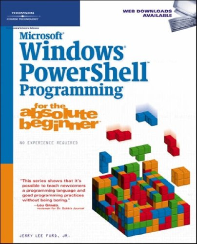 Microsoft Windows PowerShell Programming for the Absolute Beginner 1598633546 pdf