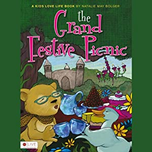 The Grand Festive Picnic: A Kid's Love Life Book | [Natalie May Bolger]