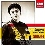 「夢」- 須川展也 クラシカル・ベスト