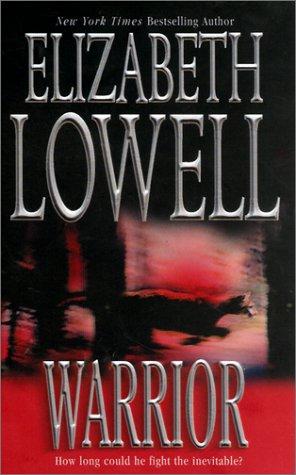 Warrior, ELIZABETH LOWELL