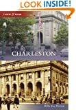 Charleston (Then and Now) (Then & Now)
