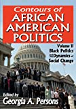 img - for Contours of African American Politics: Black Politics and the Dynamics of Social Change book / textbook / text book
