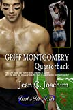 Griff Montgomery, Quarterback (First and Ten Series Book 1)