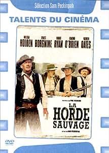 La Horde sauvage [Édition Simple]