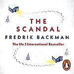 The Scandal | Fredrik Backman