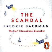 The Scandal Audiobook by Fredrik Backman Narrated by John Sackville