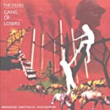 Gang of Losers - The Dears