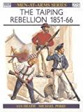 Ian Heath The Taiping Rebellion 1851-66 (Men-at-arms)