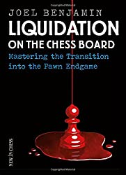 Liquidation on the Chess Board- Mastering the Transition into the Pawn Ending
