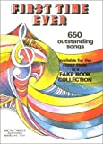 img - for First Time Ever: 650 Outstanding Songs Fake Book book / textbook / text book