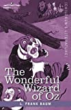 The Wonderful Wizard of Oz by L. Frank BaumW.W. Denslow (Ilustrator)