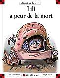 echange, troc Dominique de Saint Mars, Serge Bloch - Lili a peur de la mort