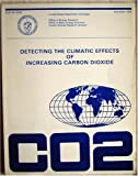 img - for Detecting the Climatic Effects of Increasing Carbon Dioxide (DOE/ER-0235) book / textbook / text book
