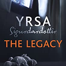 The Legacy: Children's House, Book 1 Audiobook by Yrsa Sigurdardottir, Victoria Cribb - translator Narrated by Lucy Paterson