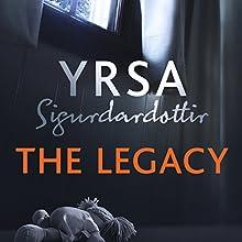 The Legacy: Children's House, Book 1 Audiobook by Yrsa Sigurdardottir, Victoria Cribb - translator Narrated by Lucy Paterson