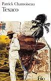 echange, troc Patrick Chamoiseau - Texaco - Prix Goncourt 1992