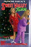 BIG FOR CHRISTMAS (Sweet Valley Twins)
