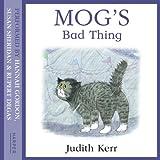 Mog's Bad Thing (Unabridged)
