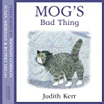 Mog's Bad Thing | Judith Kerr