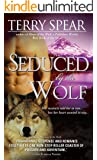 Seduced by the Wolf (Heart of the Wolf Book 5)