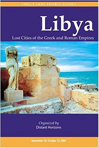 Libya: Lost Cities of the Greek and Roman Empires