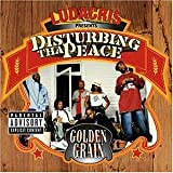 Songtexte von Disturbing tha Peace - Golden Grain
