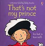 Fiona Watt That's Not My Prince