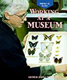 img - for Working at a Museum (Working Here) book / textbook / text book