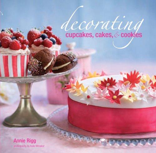 Decorating Cupcakes, Cakes & Cookies