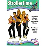 Strollertime: A Complete Workout With Baby in Tow ~ Tamara Weber