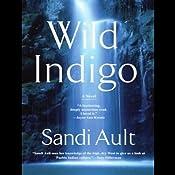 Wild Indigo | [Sandi Ault]