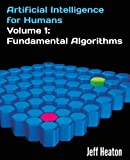 Fundamental Algorithms (Artificial Intelligence for Humans)