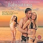 Babysitting for the Baumgartners: The Baumgartners, Book 1 | Selena Kitt